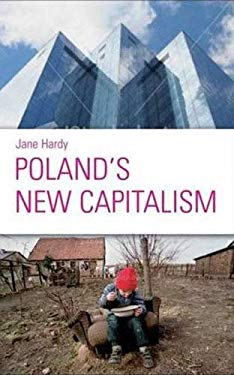 Poland's New Capitalism 9780745324579