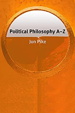 Political Philosophy A-Z 9780748622702