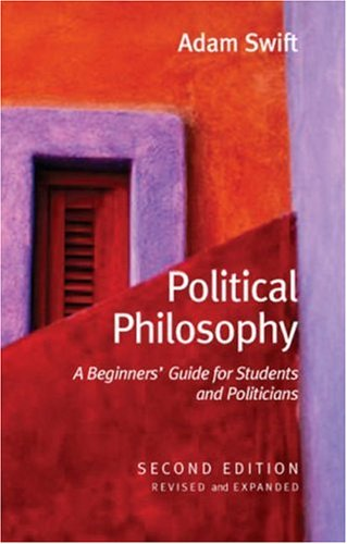Political Philosophy: A Beginners' Guide for Students and Politicians 9780745635323