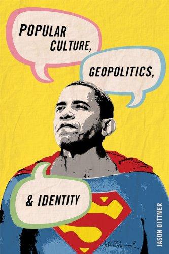 Popular Culture, Geopolitics, and Identity 9780742556348