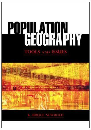 Population Geography: Tools and Issues 9780742557543