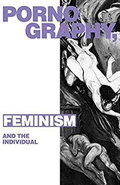 Pornography, Feminism and the Individual 9780745305219