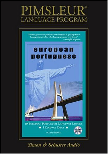 Portuguese (European), Compact: Learn to Speak and Understand European Portuguese with Pimsleur Language Programs 9780743536905