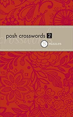 Posh Crosswords 2: 75 Puzzles 9780740779312