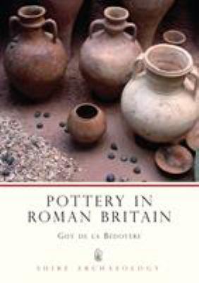 Pottery in Roman Britain 9780747804697