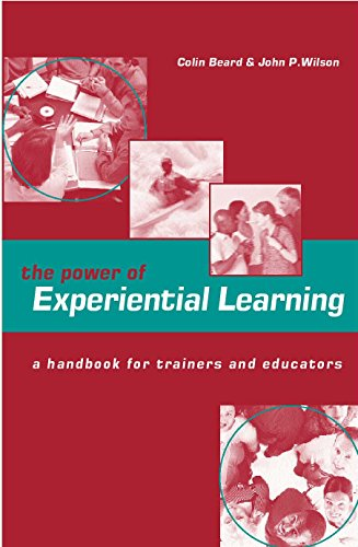 Power of Experiential Learning: A Handbook for Trainers and Educators