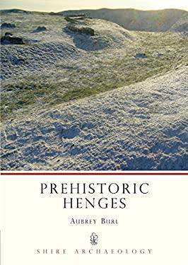 Prehistoric Henges Prehistoric Henges 9780747801238