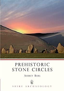 Prehistoric Stone Circles 9780747806097