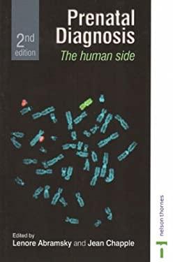 Prenatal Diagnosis: The Human Side: Second Edition 9780748765553