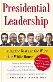 Presidential Leadership: Rating the Best and the Worst in the White House 2753683