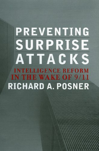 Preventing Surprise Attacks: Intelligence Reform in the Wake of 9/11 9780742549470