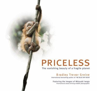 Priceless: The Vanishing Beauty of a Fragile Planet 9780740726958