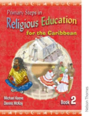 Primary Steps in Religious Education for the Caribbean 9780748777495