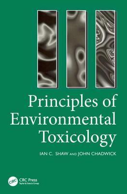 Principles of Environmental Toxicology 9780748403561