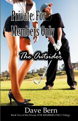 Private: For Members Only: The Outsider 9780741434265