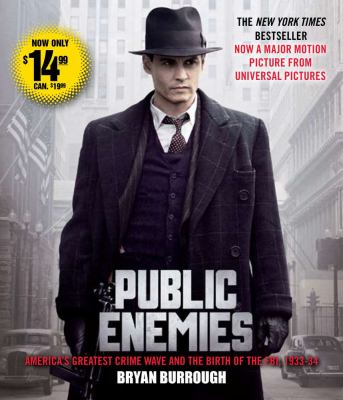 Public Enemies: America's Greatest Crime Wave and the Birth of the FBI, 1933-34 9780743582926