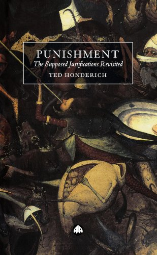 Punishment: The Supposed Justifications Revisited 9780745321318