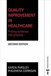 Quality Improvement in Health Care: Putting Evidence Into Practice 2e