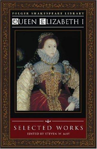 Queen Elizabeth I: Selected Works 9780743476447