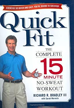 Quick Fit: The Complete 15-Minute No-Sweat Workout 9780743471022