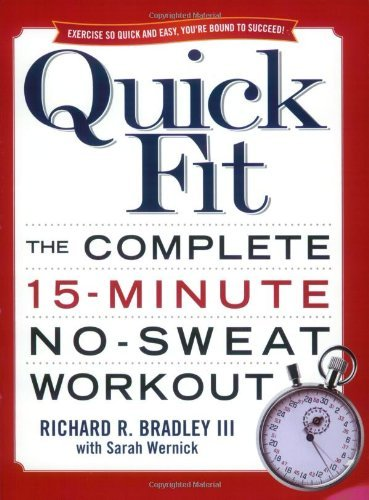 Quick Fit: The Complete 15-Minute No-Sweat Workout 9780743471039