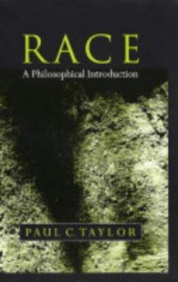 Race: A Philosophical Introduction 9780745628820