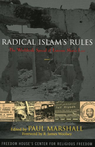 Radical Islam's Rules: The Worldwide Spread of Extreme Shari'a Law 9780742543621