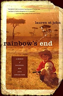 Rainbow's End: A Memoir of Childhood, War and an African Farm 9780743286794