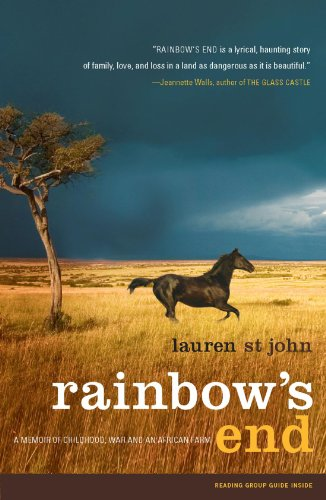 Rainbow's End: A Memoir of Childhood, War and an African Farm 9780743286800