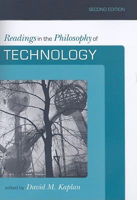 Readings in the Philosophy of Technology 9780742564015
