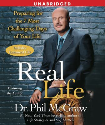 Real Life: Preparing for the 7 Most Challenging Days of Your Life 9780743571241