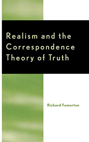 Realism and the Correspondence Theory of Truth 9780742512832