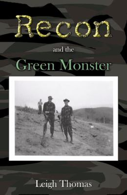 Recon and the Green Monster 9780741437167
