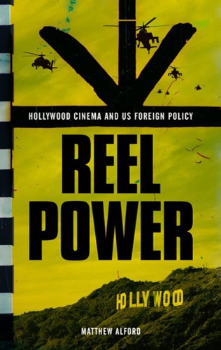 Reel Power: Hollywood Cinema and American Supremacy 9780745329826