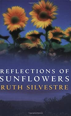 Reflections of Sunflowers 9780749083458