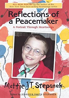 Reflections of a Peacemaker: A Portrait Through Heartsongs 9780740756252