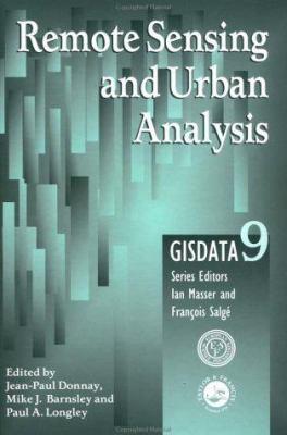 Remote Sensing and Urban Analysis: Gisdata 9 9780748408603
