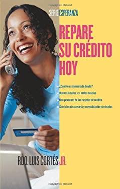 Repare Su Credito Hoy 9780743288064