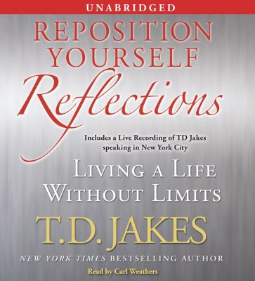 Reposition Yourself Reflections: Living a Life Without Limits 9780743572798