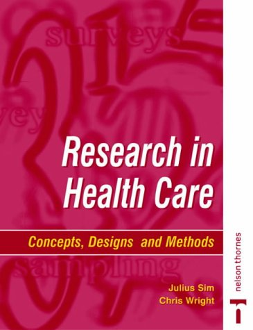 Research in Health Care: Designs and Methods 9780748737185