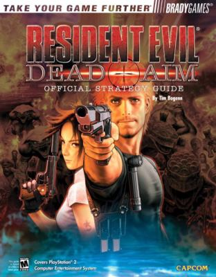 Resident Evil(r): Dead Aim Official Strategy Guide 9780744002744