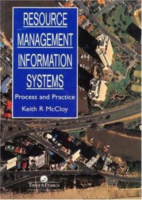 Resource Management Information Systems: Remote Sensing, GIS and Modelling, Second Edition 9780748401208