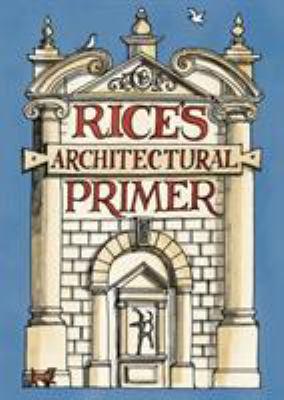 Rice's Architectural Primer 9780747597483