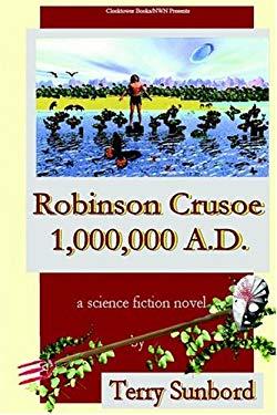Robinson Crusoe 1,000,000 A.D. 9780743309011