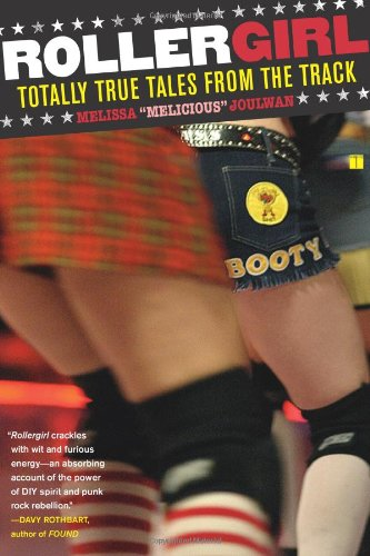 Rollergirl: Totally True Tales from the Track 9780743297158