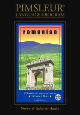 Romanian: Learn to Speak and Understand Romanian with Pimsleur Language Programs 9780743500210