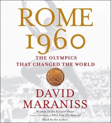 Rome 1960: The Olympics That Changed the World 9780743572712