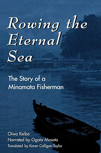 Rowing the Eternal Sea: The Story of a Minamata Fisherman 9780742500211
