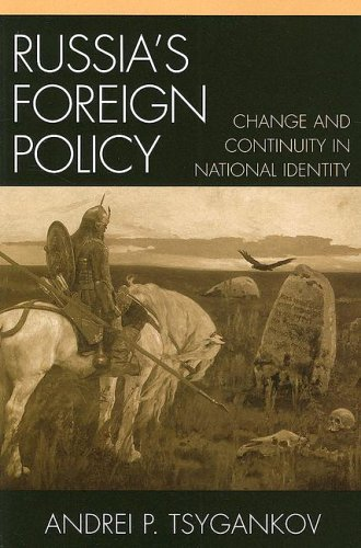 Russia's Foreign Policy: Change and Continuity in National Identity 9780742526501