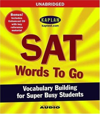 SAT Words to Go: Vocabulary Building for Super Busy Students 9780743538435
